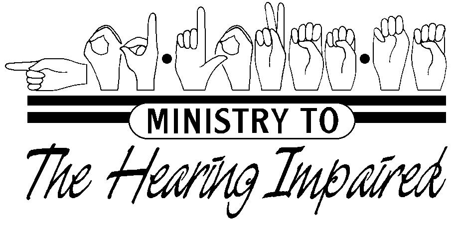 American Sign Language hand symbols with words Ministry to hearing impaired