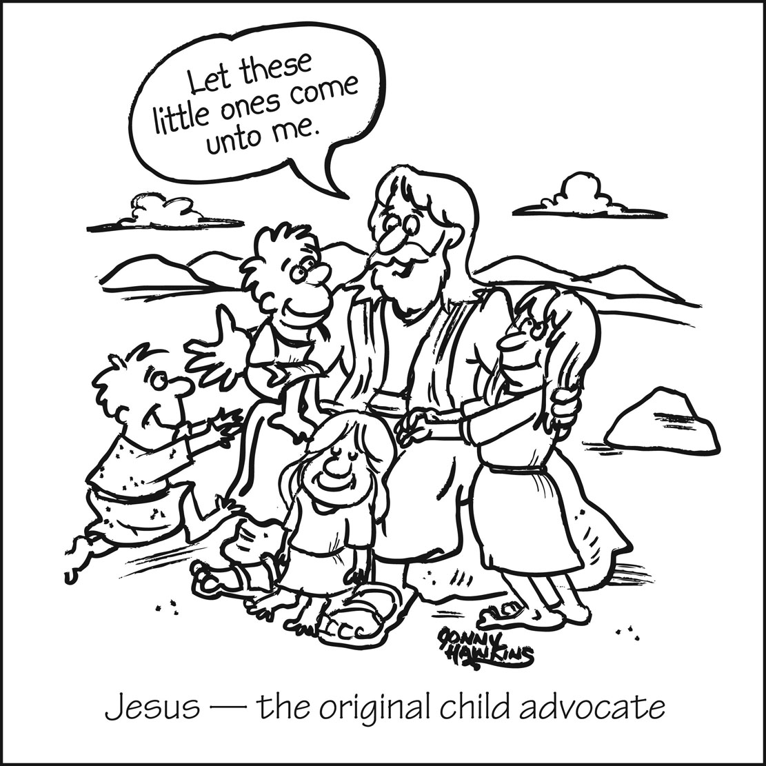 "cartoon with Jesus and 4 children saying ""Let these little ones come unto me."" with title Jesus original child advocate."